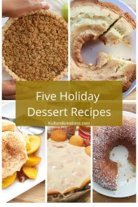 Image of Five Holiday Dessert Recipes - Holiday Dessert Recipes - Kultural Kreations
